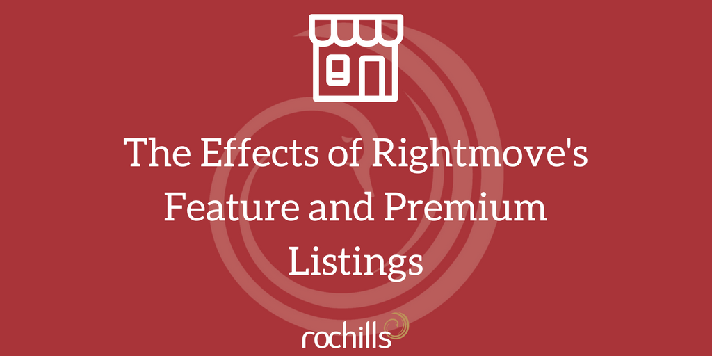 The Effects of Rightmove's Feature & Premium Property Listings
