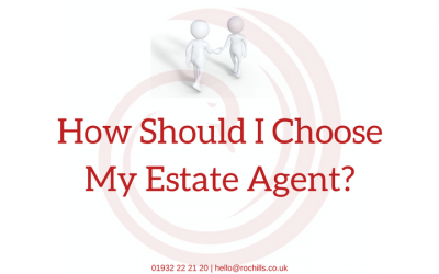 How Should I Choose My Estate Agent