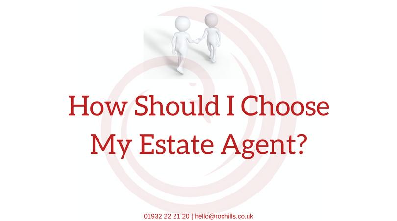 How Should I Choose My Estate Agent