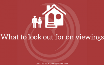 What to look for on viewings.