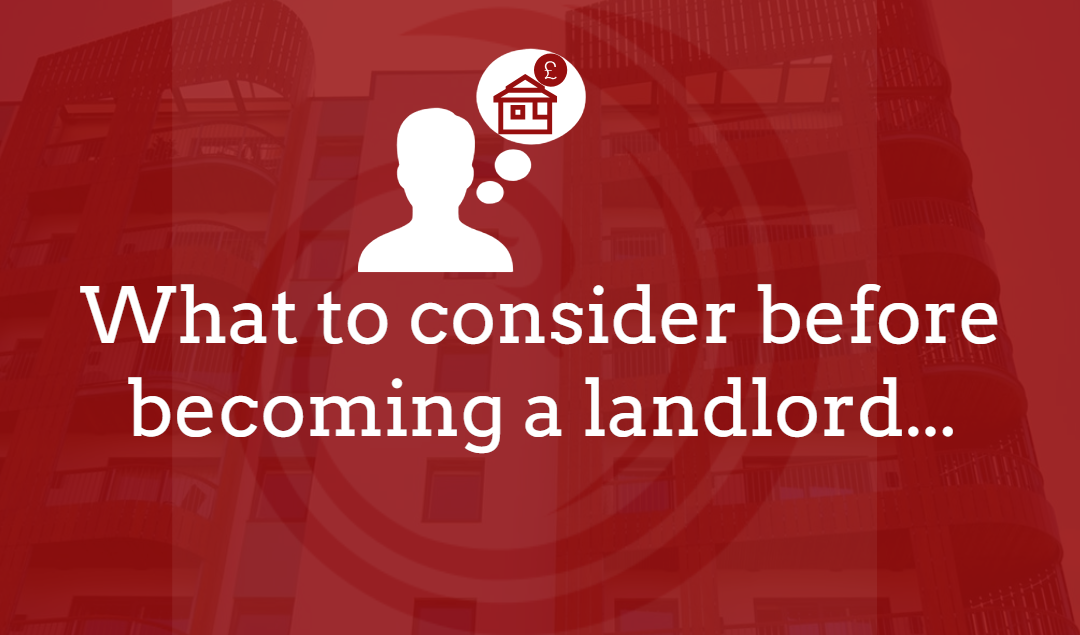 What to ask yourself when thinking of becoming a landlord…