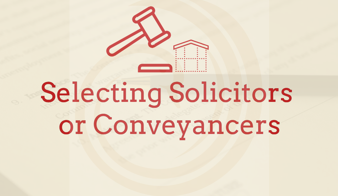 The right solicitor or conveyencer…