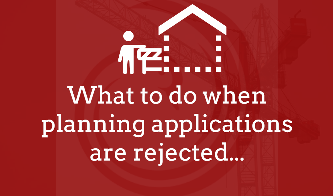 My planning application is rejected… What can I do?