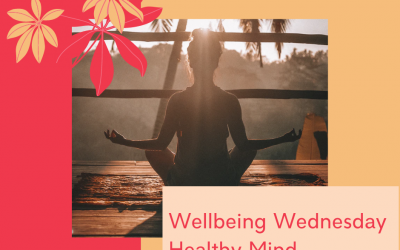 Wellbeing Wednesday – Looking After Your Mental Health