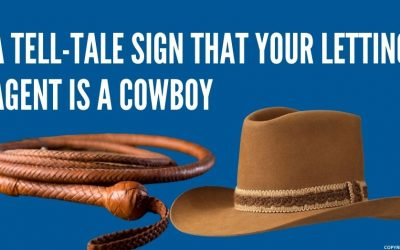 A Tell-Tale Sign That Your Letting Agent is a Cowboy