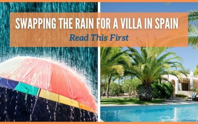 Swapping the Walton On Thames Rain for a Villa in Spain – Read This First