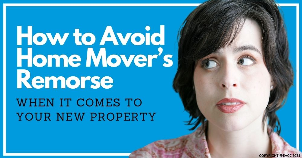 How to Avoid Buyer's Remorse When It Comes to Your New Home